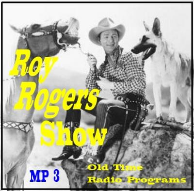 The Roy Rogers Show - Old Time Radio